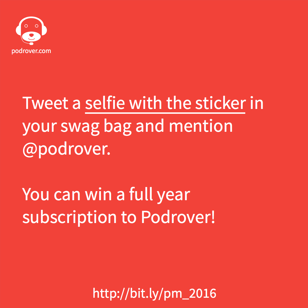 Podocast Movement 2016 giveaway